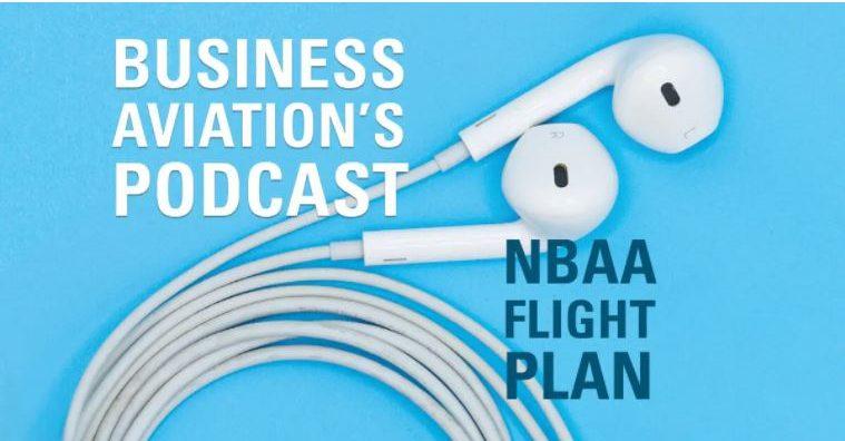NBAA Flight Plan - Business Aviation's Podcast
